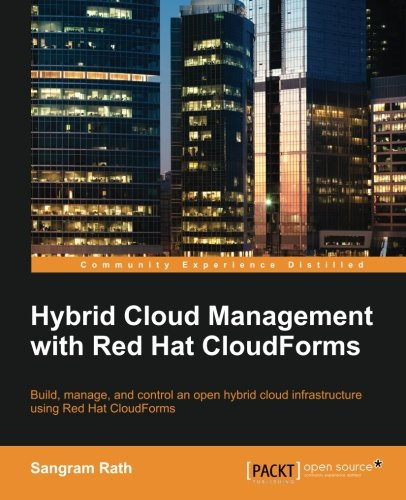 Hybrid Cloud Management with Red Hat CloudForms