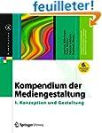 Kompendium Der Mediengestaltung: I. K...