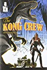 The Kong Crew, tome 2 : Worse than Hell par Hérenguel