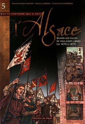 BD Alsace T5:Quand les Villes Se Voulaient Libres