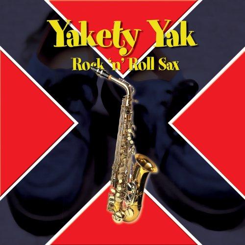 Yakety Yak... Rock 'N' Roll Sax