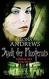 'Stadt der Finsternis: Tödliches Bündnis' von Ilona Andrews