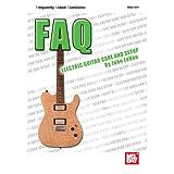 FAQ: Electric Guitar Care and Setup. Für Gitarre