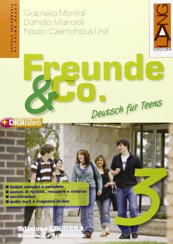 Freunde & Co. Kursbuch-Arbeitsbuch. Ediz. leggera. Per la Scuola media. Con espansione online: 3