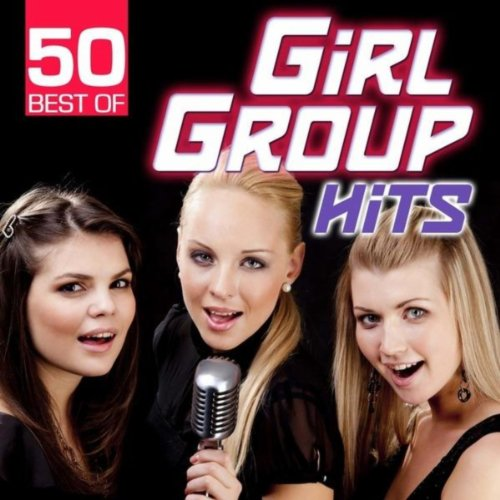 50 Best of Girl Group Hits
