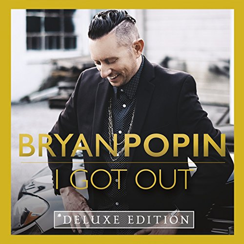 I Got Out (Deluxe Edition)