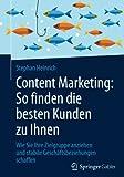 Content Marketing: So finden die besten Kunden zu Ihnen: Wie