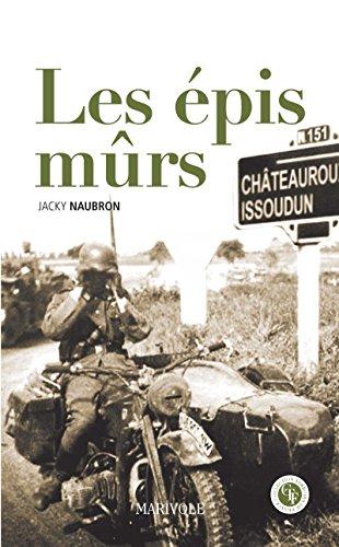Les Épis mûrs (Terroir de France) (French Edition)