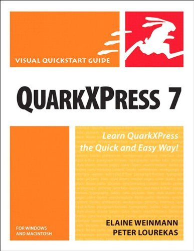 QuarkXPress 7 for Windows and Macintosh: Visual QuickStart Guide (English Edition)