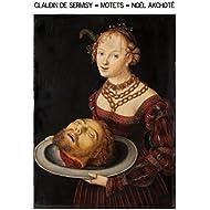 Claudin de Sermisy: Motets (Renaissance Series, Arr. for Guitar)