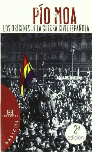 Los orígenes de la Guerra Civil Española (Básicos) por Pio Moa