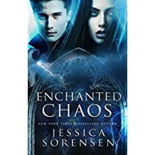 Enchanted Chaos (Enchanted Chaos Series Book 1)