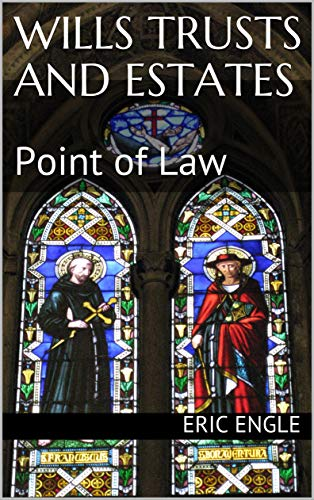 Wills Trusts and Estates: Point of Law (Quizmaster Point of Law Book 13) (English Edition)