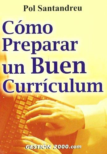 Cómo preparar un buen currículum por Pol Santandreu Garcia