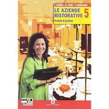 Le Aziende Ristorative. Con Espansione Online. Per Gli Ist. Professionali: 2