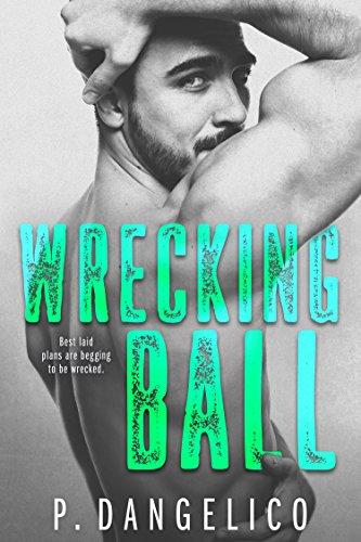 Wrecking Ball (Hard To Love Book 1) (English Edition)