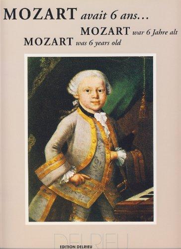 Mozart avait 6 ans.