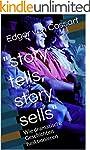 """story tells, story sells"": Wie drama..."