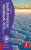 Footprint South American Handbook 2015 (Footprint - Handbooks)