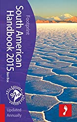 Footprint South American Handbook 2015 (Footprint Handbooks)