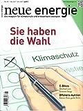 Neue Energie 5 2017 Klimaschutz Sie haben die Wahl E-Bikes Offshore-Auktion Zeitschrift Magazin Einzelheft Heft Klimaschutz Erneuerbare Energien