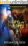 Night of the Living Date (Multiverse...