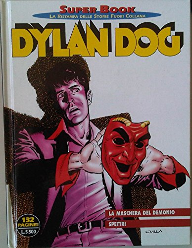 Dylan Dog - SUPER BOOK Ristampa delle storie fuori collana n10