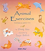 Animal Exercises (Poems for the Young)