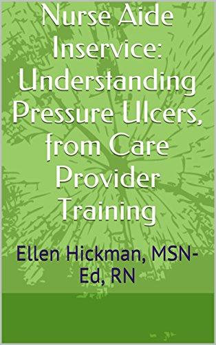 nurse-aide-inservice-understanding-pressure-ulcers-from-care-provider-training-ellen-hickman-msn-ed-