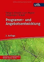 Programm- und Angebotsentwicklung: in der Erwachsenen- und Weiterbildung