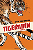 Tigerman: Roman
