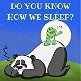 #5: Kids Books : Do You Know How We Sleep?: bedtime stories for kids (toddler books,