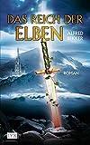 Das Reich der Elben (Elben-Saga, Band 1) - Alfred Bekker
