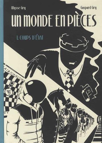 Un monde en pièces par Gaspard & Ulysse Gry