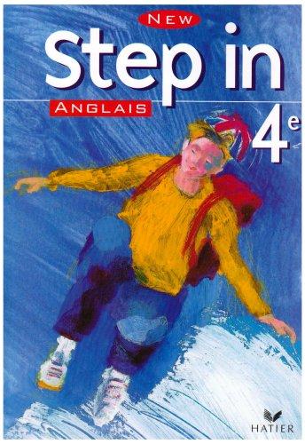 New Step In : Anglais 4ème (manuel)