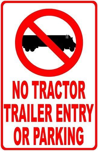 aqf527907keine Traktor Trailer Eintrag oder Parken Schild Neuheit Aluminium Metall Schilder Vintage Outdoor Yard Schilder Sicherheit Warnung Schild Weißblech 20,3x 30,5cm Keine Semi Trucks
