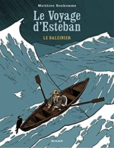 """Afficher """"Le Voyage d'Esteban n° 1 Le baleinier"""""""