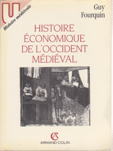Histoire économique de l'Occident médiéval par Guy Fourquin