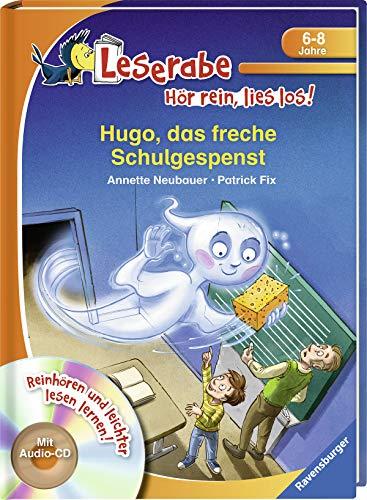 Hugo, das freche Schulgespenst (Leserabe - Hör rein, lies los!)