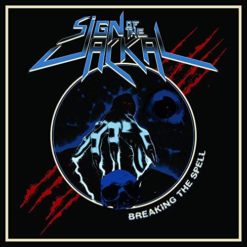 Sign of the Jackal: Breaking The Spell [Vinyl LP] (Vinyl)