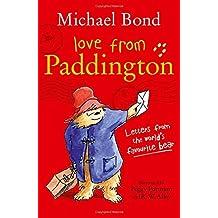 Love from Paddington by Michael Bond (2016-04-07)