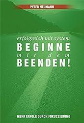 Erfolgreich mit System: Beginne mit dem Beenden!