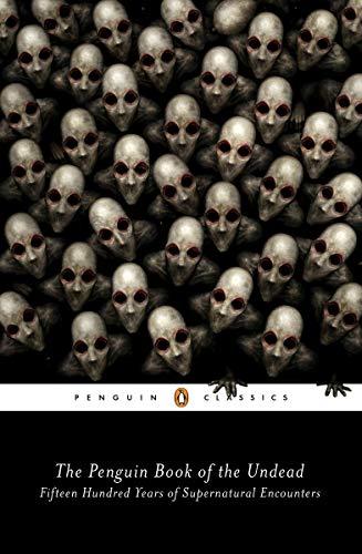 The Penguin Book Of The Undead (Penguin classics) por Scott G. Bruce