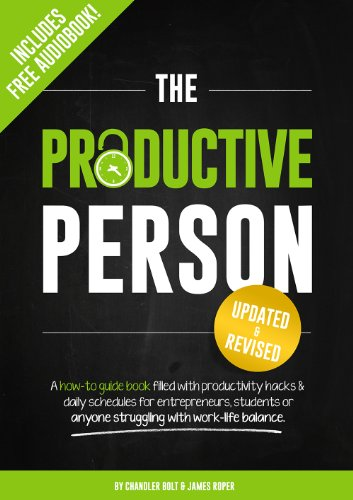 The Productive Person: A how-to guide book filled with productivity hacks & daily schedules for entrepreneurs, students or anyone struggling with work-life balance. (English Edition)