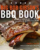 Best Barbecue Books - Big Bob Gibson's BBQ Book: Recipes and Secrets Review