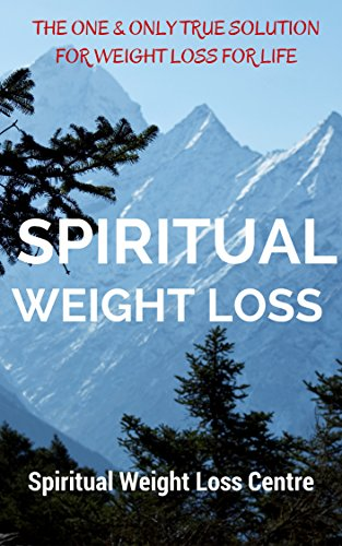 spiritual-weight-loss-an-introduction-to-spiritual-weight-loss-spiritual-approach-to-weight-loss-wit