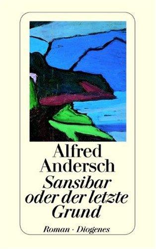 Buchseite und Rezensionen zu 'Sansibar oder der letzte Grund. Roman' von Alfred Andersch