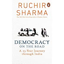 Democracy on the Road: A 25 Year Journey through India