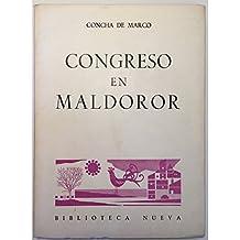 Congreso en Maldoror. [Tapa blanda] by MARCO, Concha de.-