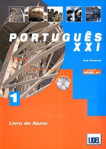 Portugues Xxi -Livro Do Aluno (Portuguese Edition) by Ana Tavares (2008-07-02)